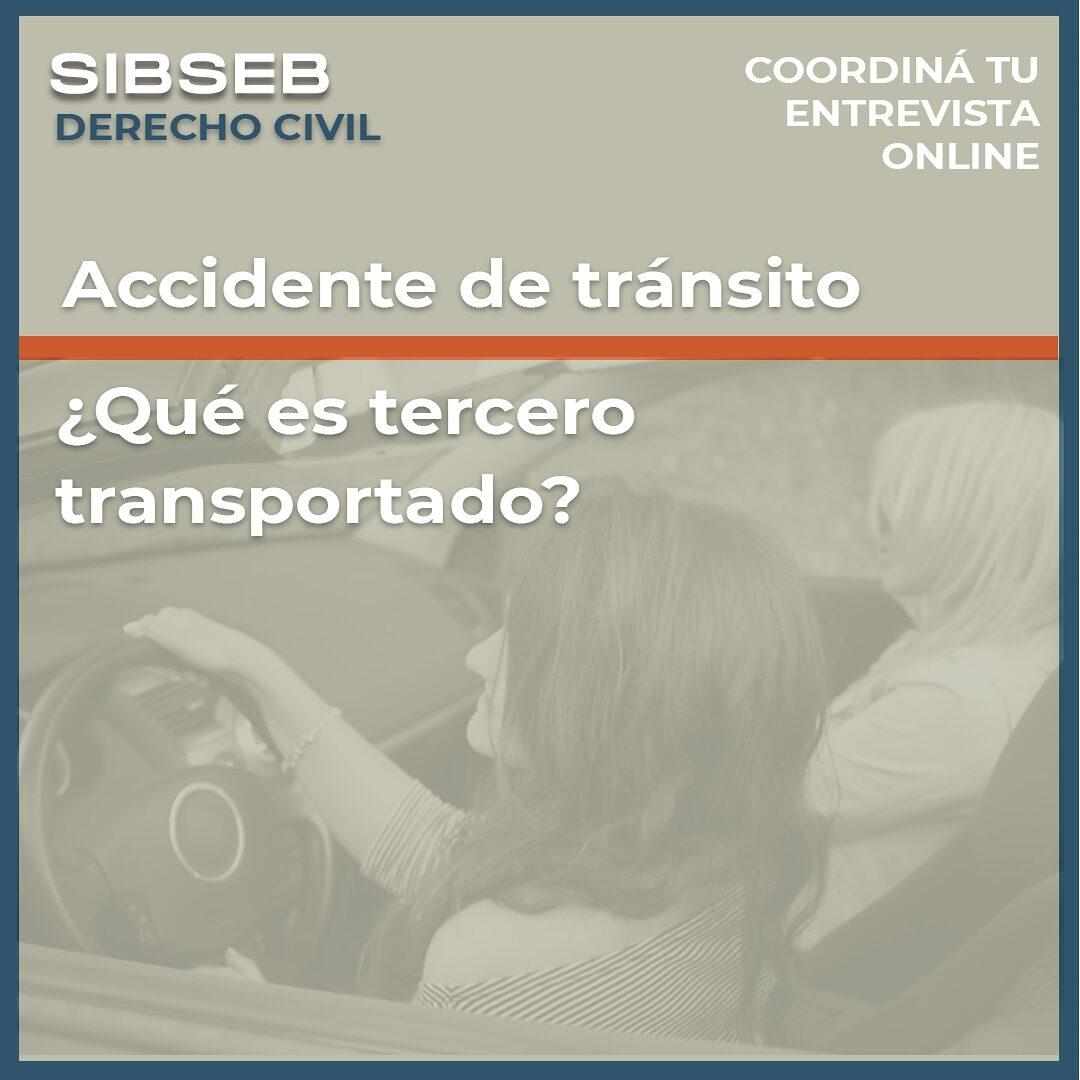 Accidente de tránsito ¿Qué es tercero transportado?