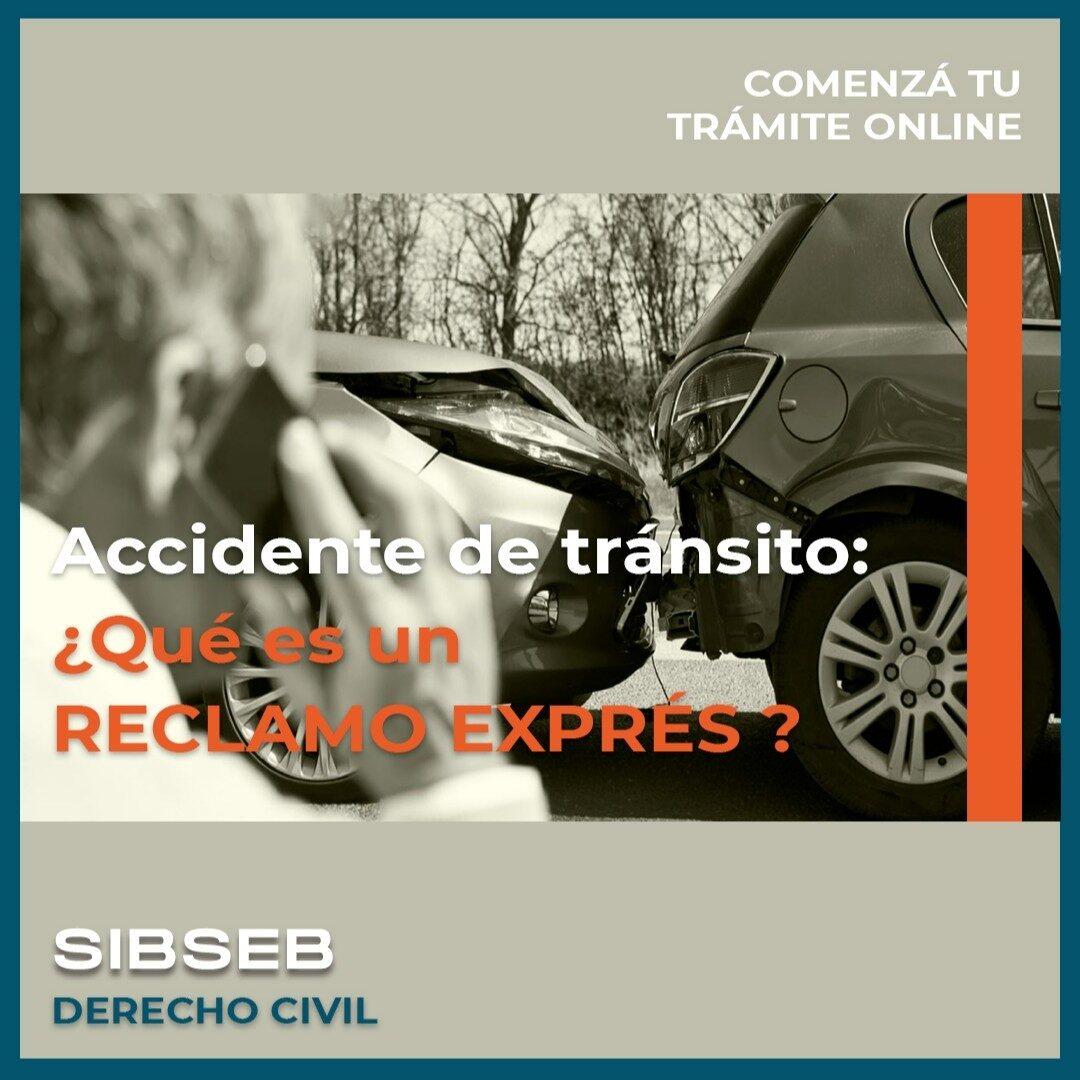 Accidente de tránsito: ¿Qué es un RECLAMO EXPRÉS?